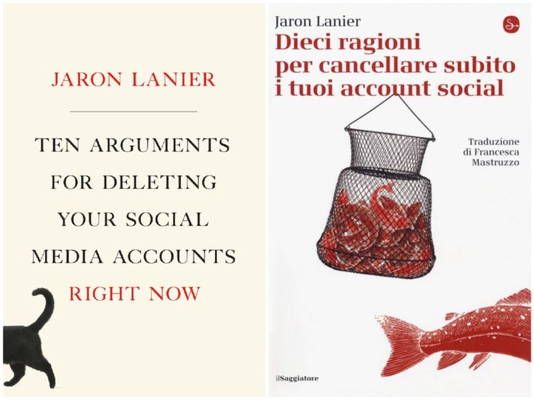 Jaron Lanier, Dieci Ragioni