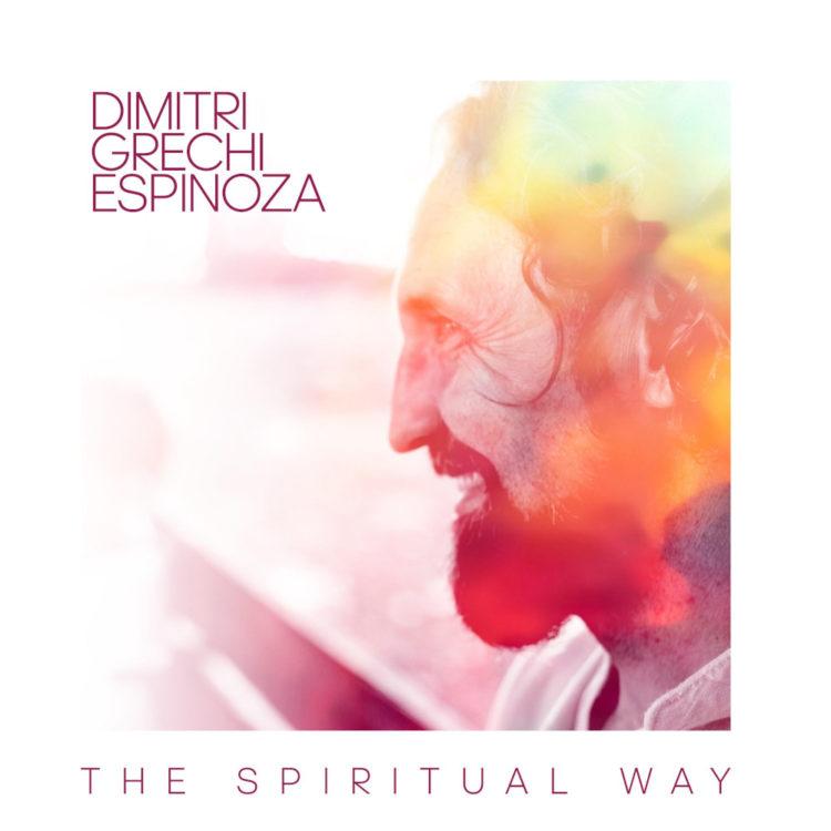 Copertina del disco di Dimitri Grechi Espinoza, «The Spiritual Way»