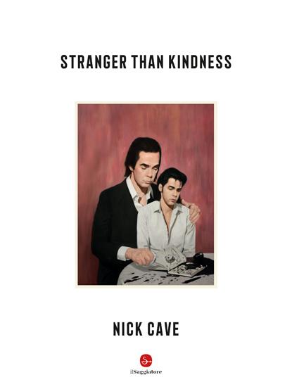 Nick Cave - Stranger-Than-Kindness